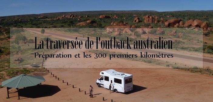 Traverser l'outback australien