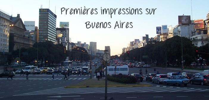 Buenos Aires: mes premières impressions
