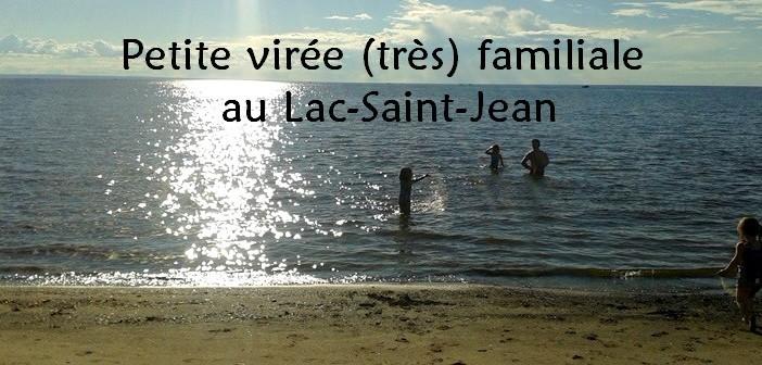 Roadtrip Lac-Saint-Jean