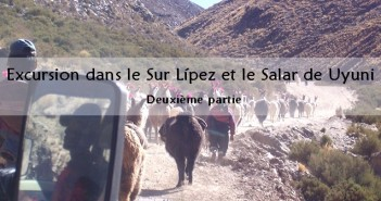 Salar d'Uyuni et le Sur Lipez