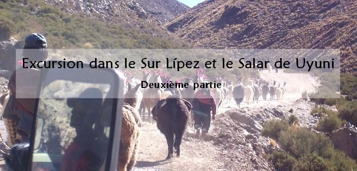 Excursion dans le Sur Lipez et le Salar de Uyuni / partie 2