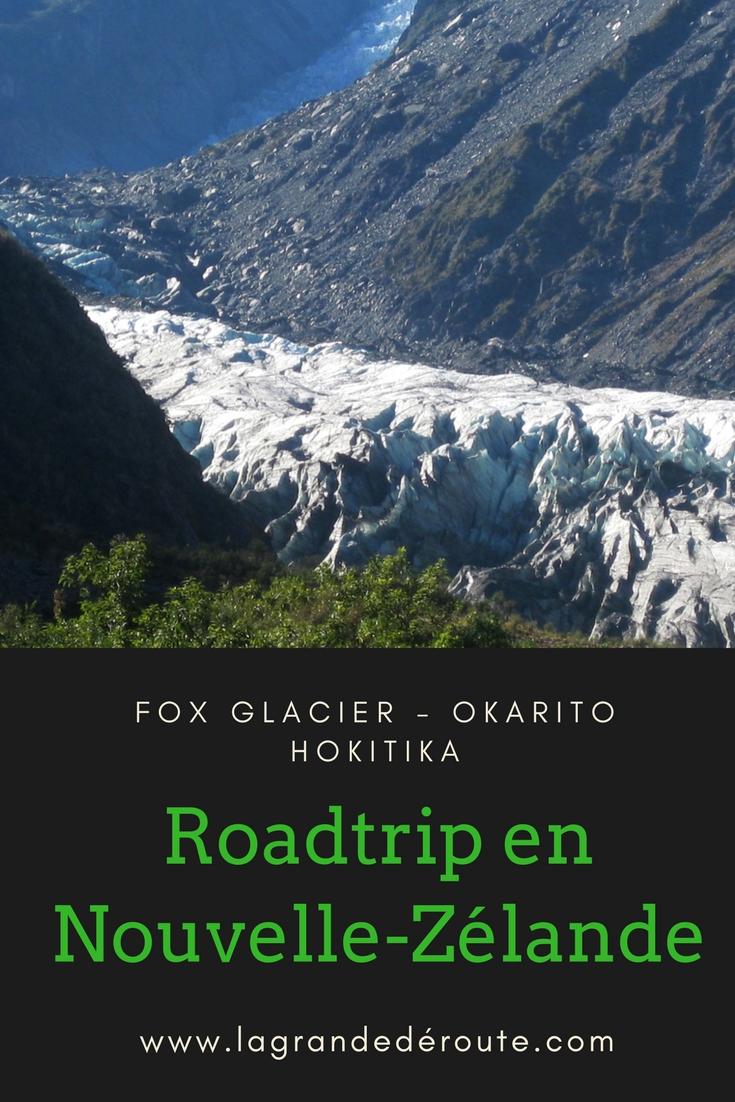 Road trip Nouvelle-Zélande, Fox Glacier