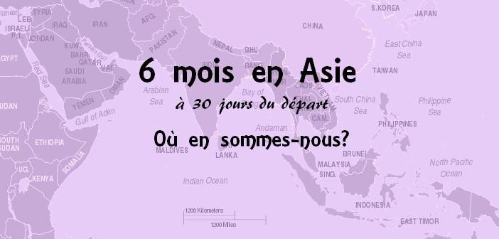 Préparation voyage en Asie