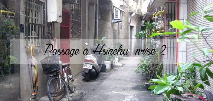 Retour à Hsinchu, Voyager à Taïwan