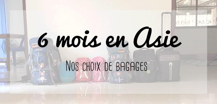 Bagages pour un voyage de 6 mois en Asie