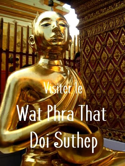 Wat Phra That Doi Suthep à Chiang Mai