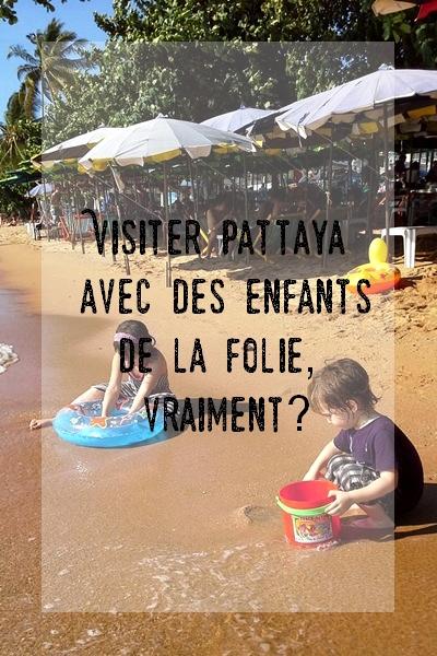 Visiter Pattaya avec des enfants