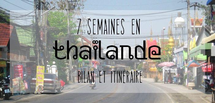 7 semaines de voyage en Thaïlande : bilan et itinéraire