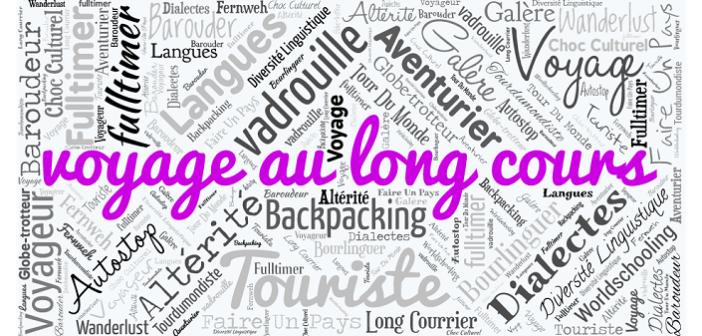 Les mots du voyage : voyage au long cours