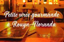manger à Rouyn-Noranda