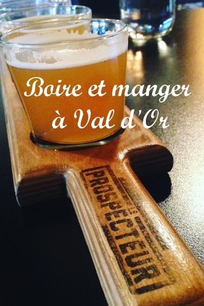 Boire et manger à Val d'Or