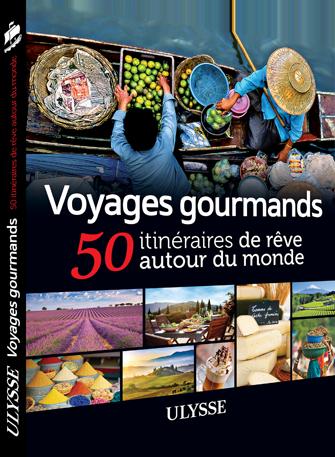 voyages gourmands Ulysse