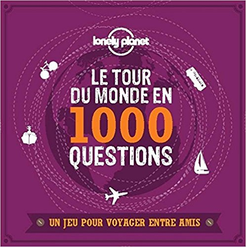 Le tour du monde en 1001 questions, Lonely Planet