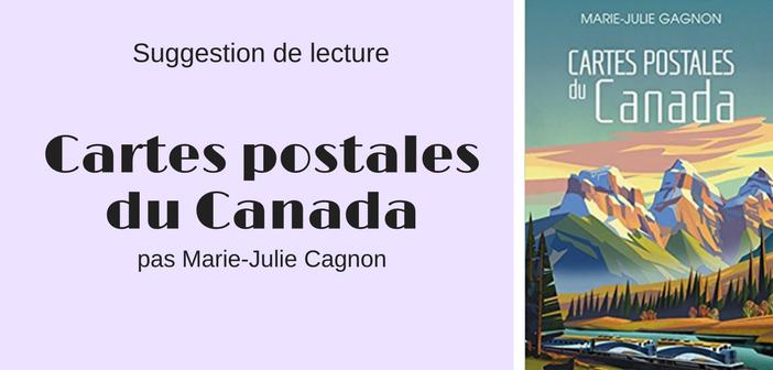 Cartes postales du Canada, Marie-Julie Gagnon