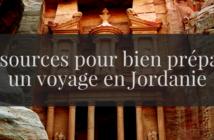 Préparer un voyage en Jordanie