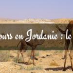 [Bilan] 10 jours en Jordanie