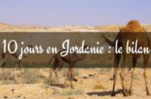 voyage de 10 jours en Jordanie : Bilan
