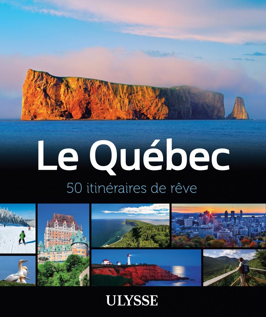 Québec 50 itinéraires de rêve