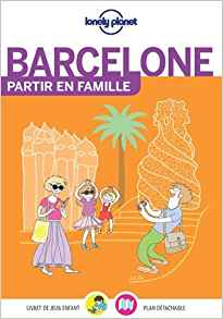 barcelone en famille Lonely Planet