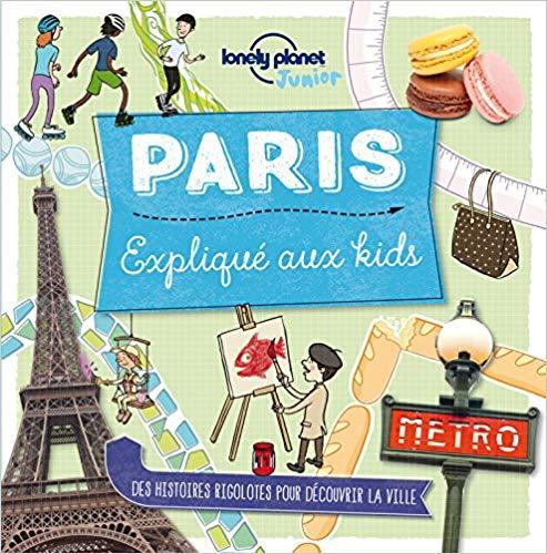 Paris expliqué aux kids