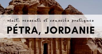 visiter pétra, jordanie