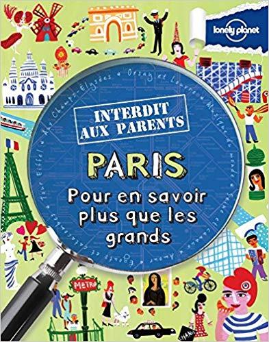Lonely Planet Paris interdit aux parents