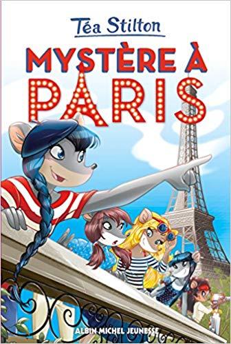 Téa Stilton : mystère à Paris