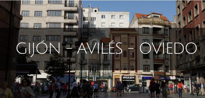 Asturies : Gijon, Oviedo, Avilés
