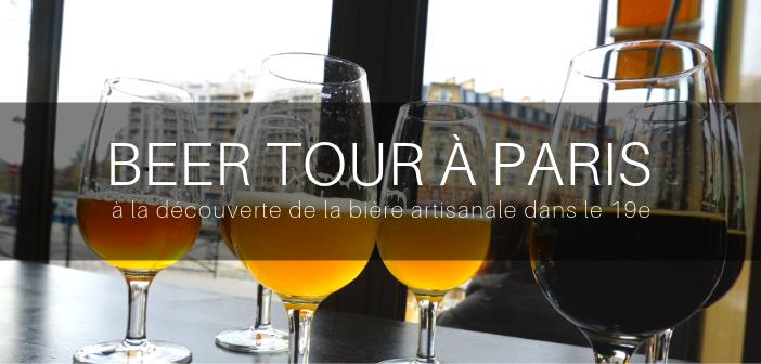 Beer tour à Paris, bière artisanale, 19e