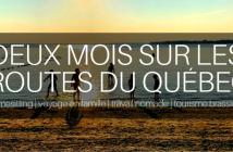 2 mois sur les routes du Québec : BILAN