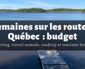 Budget : 2 mois au Québec en famille, travail nomade et homesitting