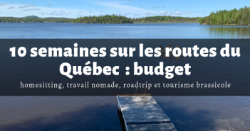 10 semaines sur les routes du Québec : budget