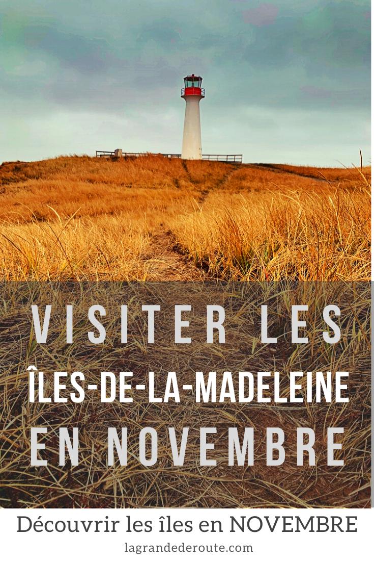 visiter les iles de la madeleine en novembre