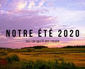Nos (pas de) plans pour l'été 2020