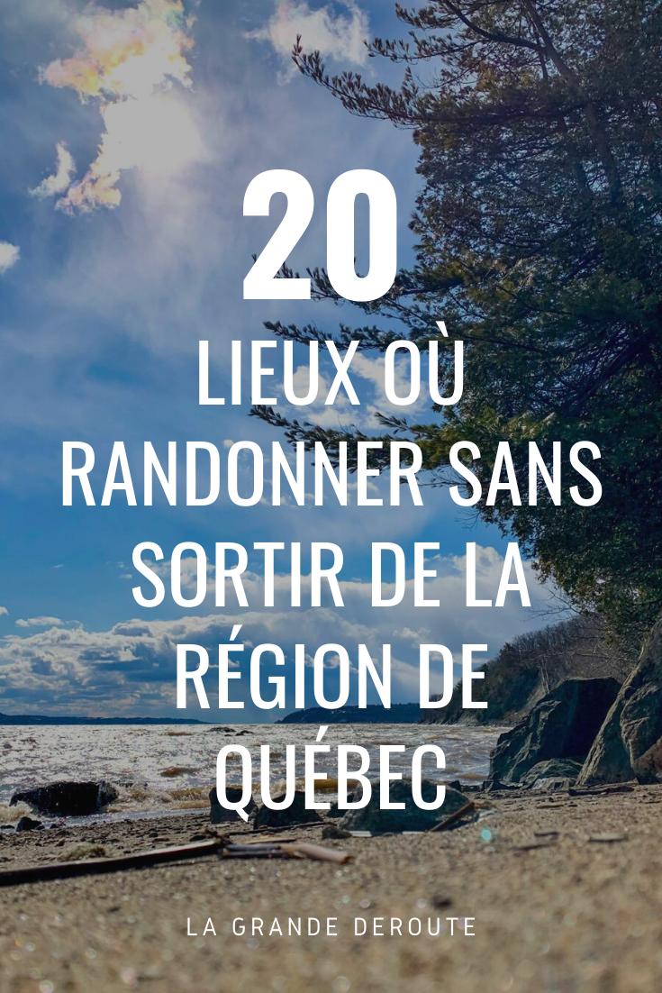 Où randonner sans sortir de la région de Québec