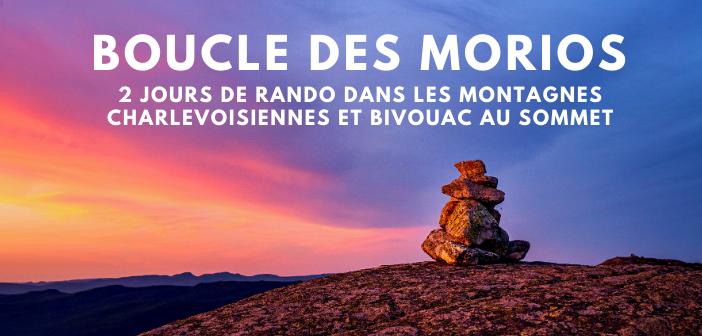 Randonnée : 29 kilomètres sur la boucle du mont des Morios et camping au sommet